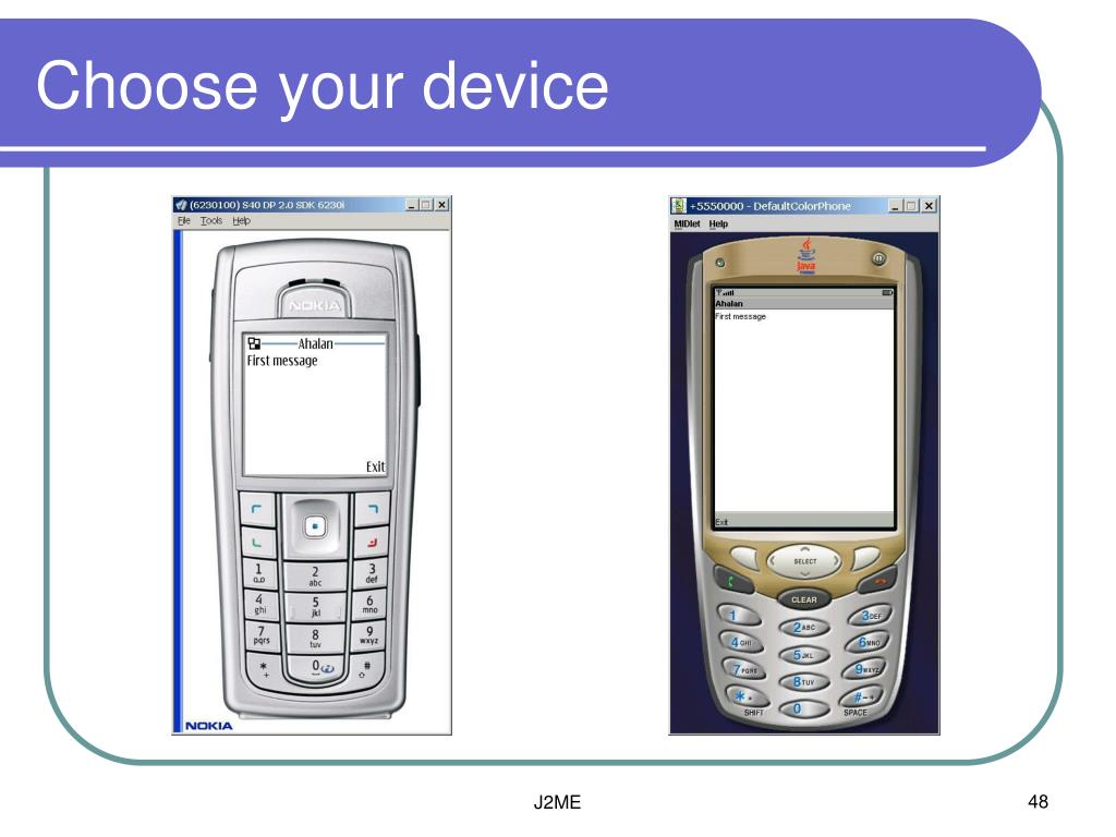 Choose your device