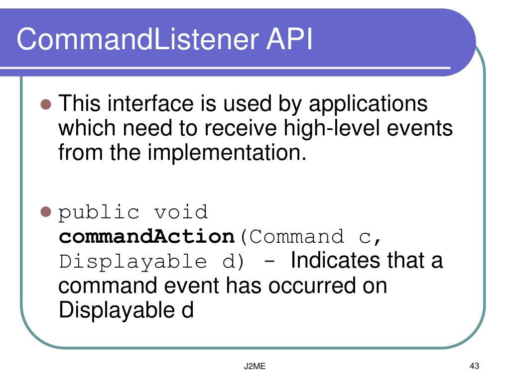 CommandListener API