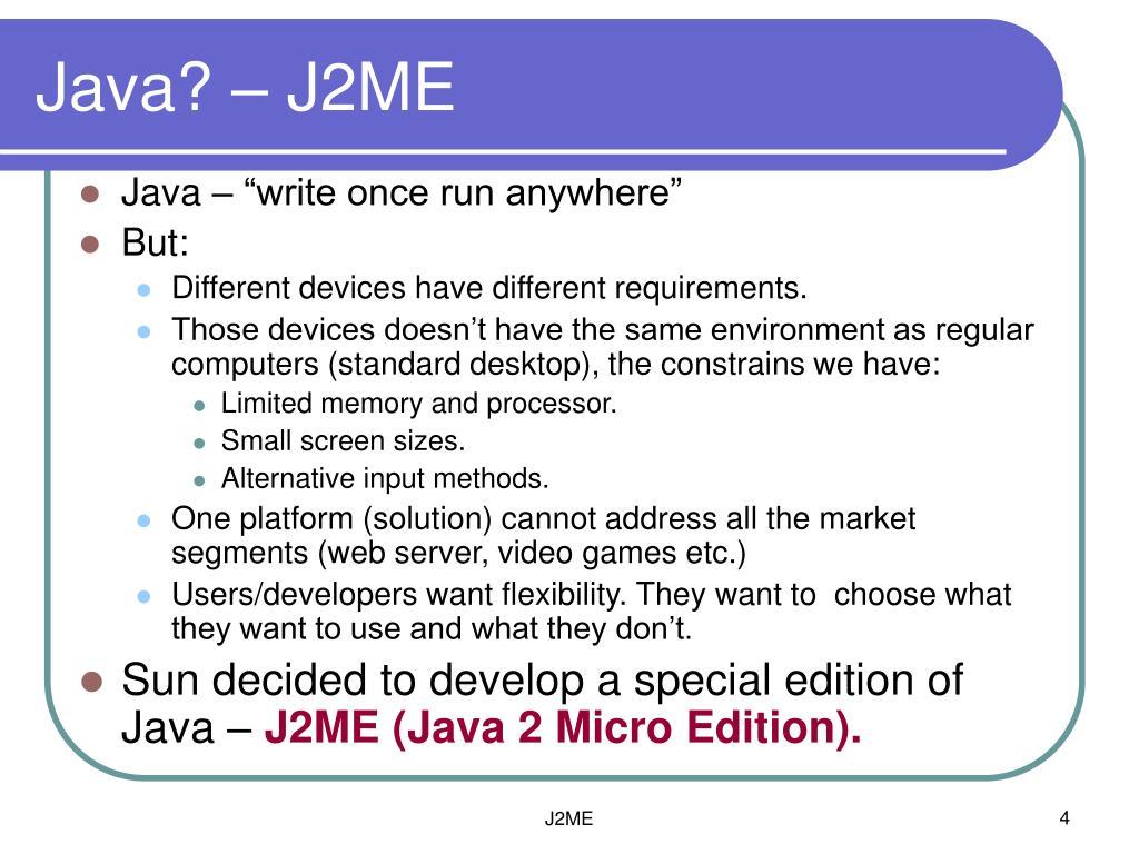 Java? – J2ME