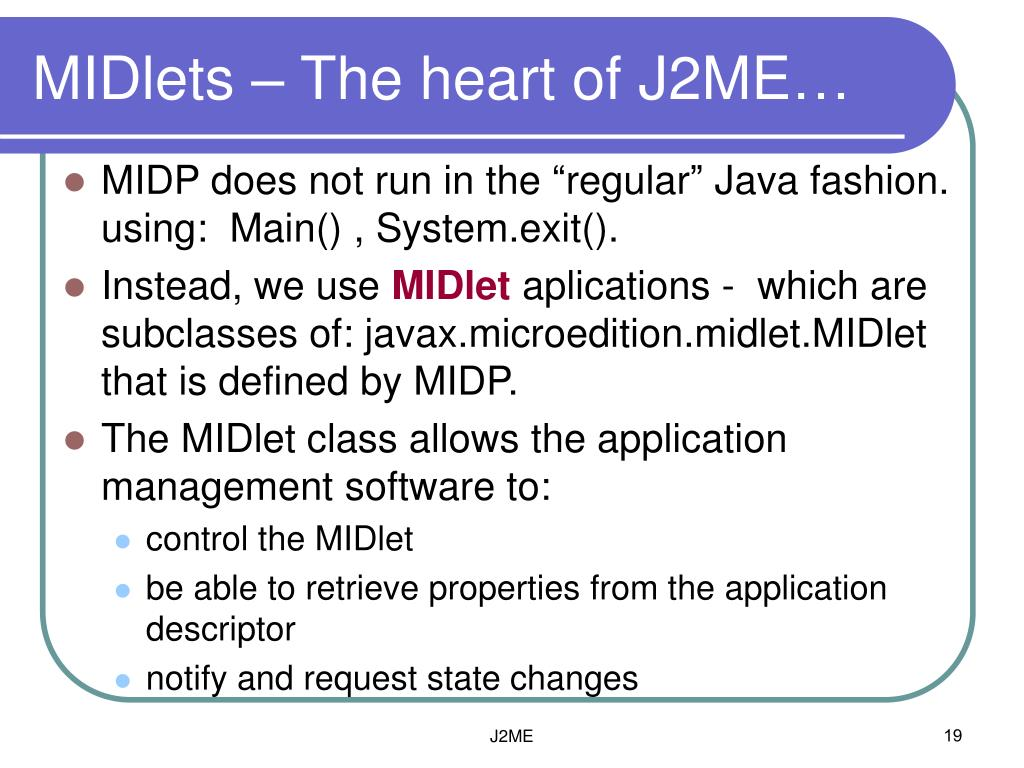 MIDlets – The heart of J2ME…