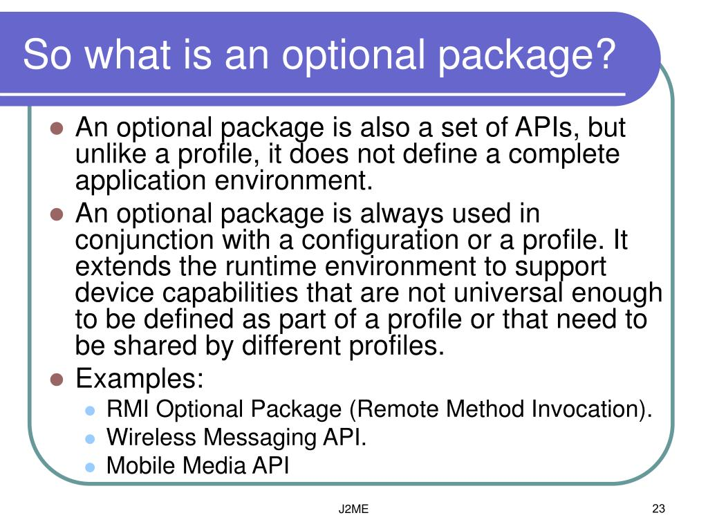 So what is an optional package?