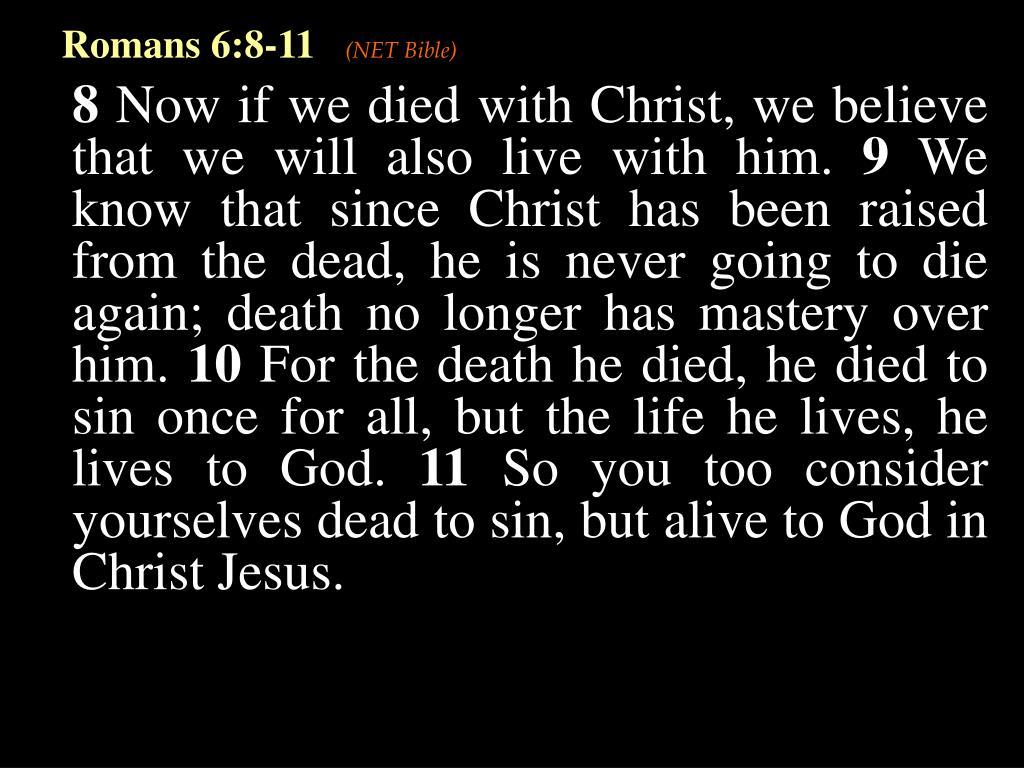Romans 6:8-11