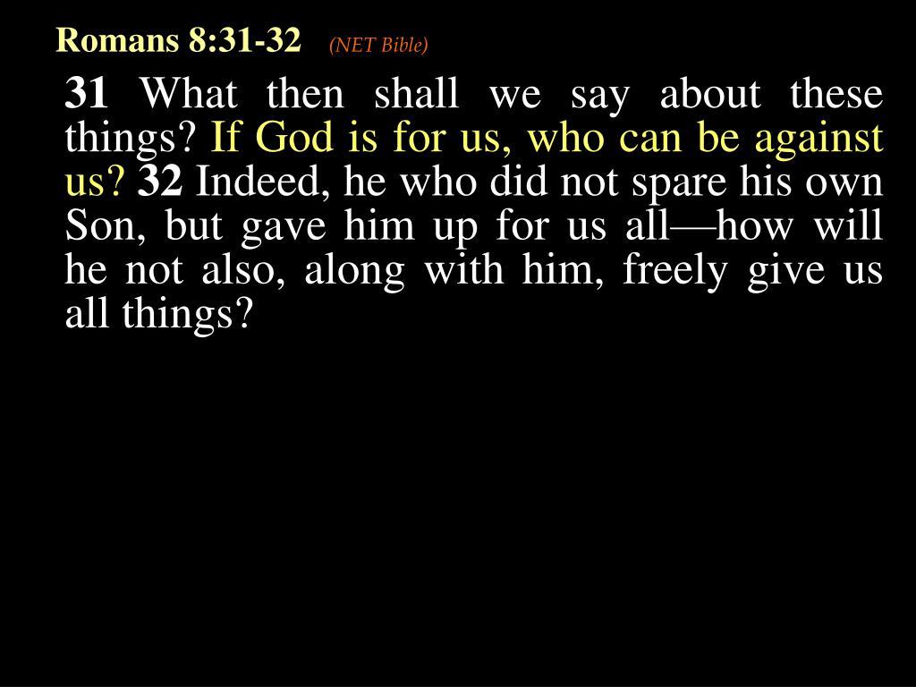 Romans 8:31-32