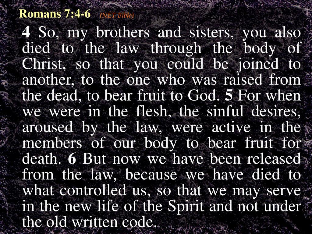 Romans 7:4-6