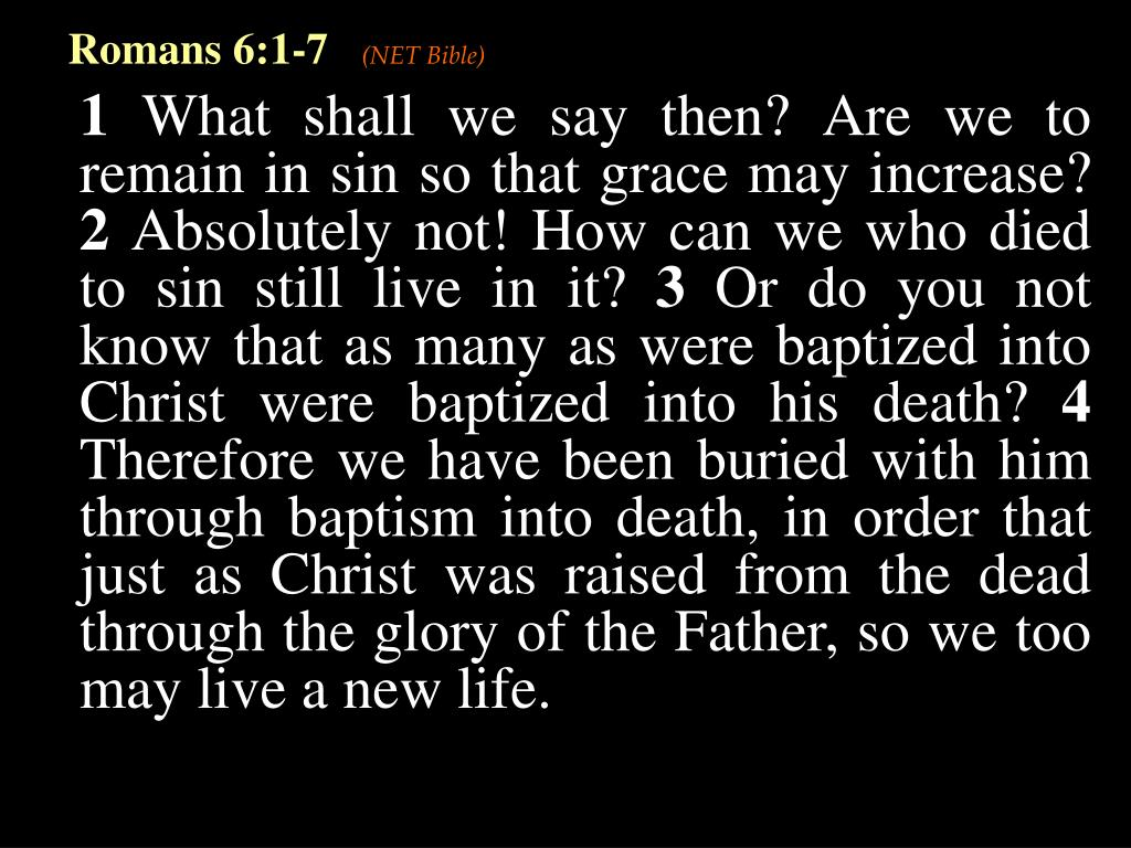 Romans 6:1-7