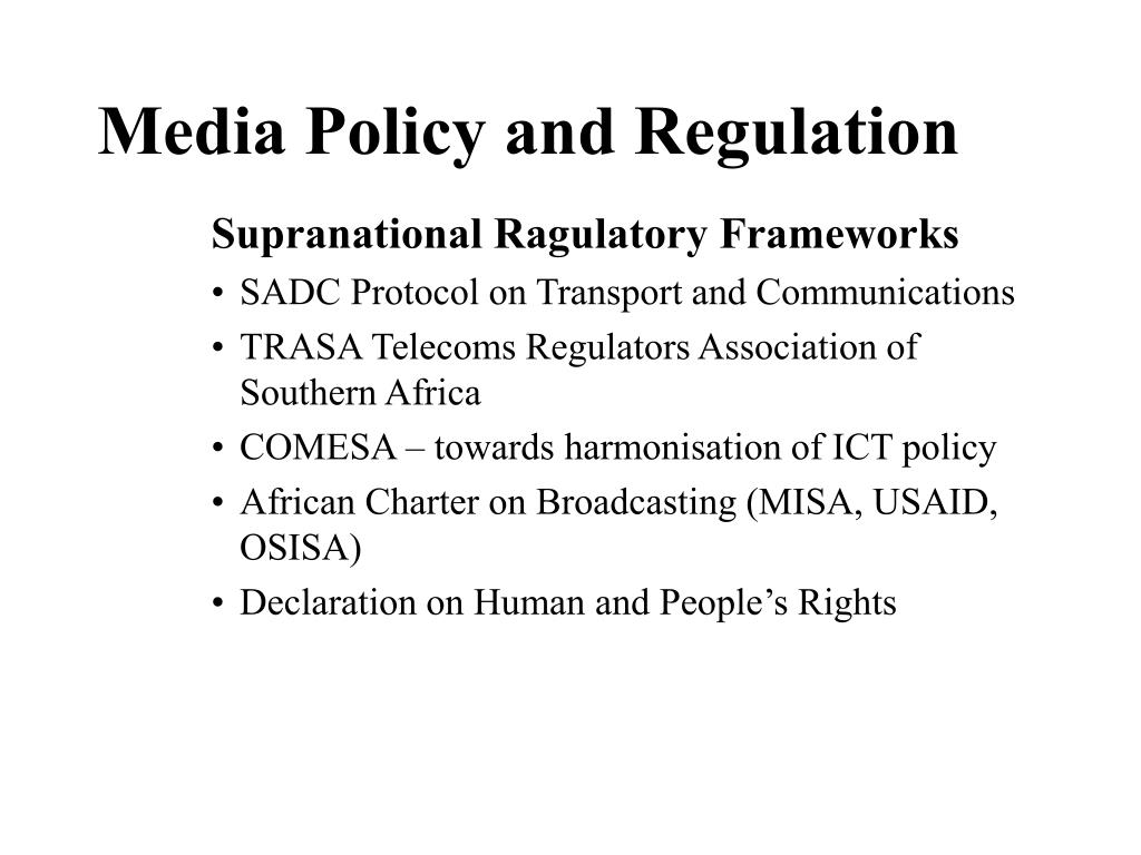 Media Policy and Regulation