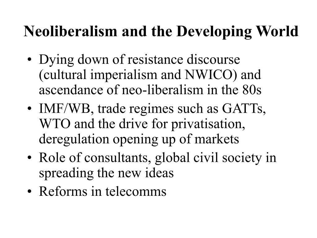 Neoliberalism and the Developing World