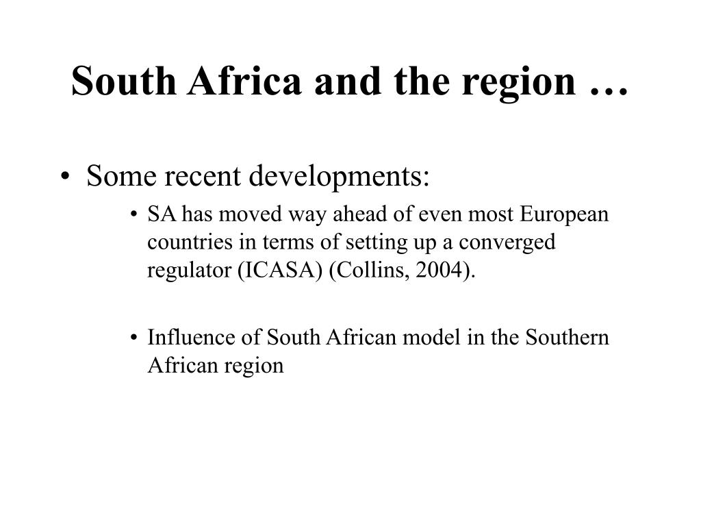 South Africa and the region …