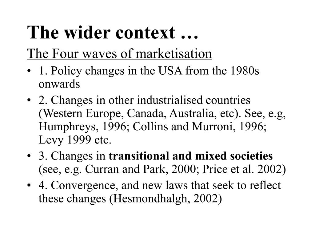 The wider context …