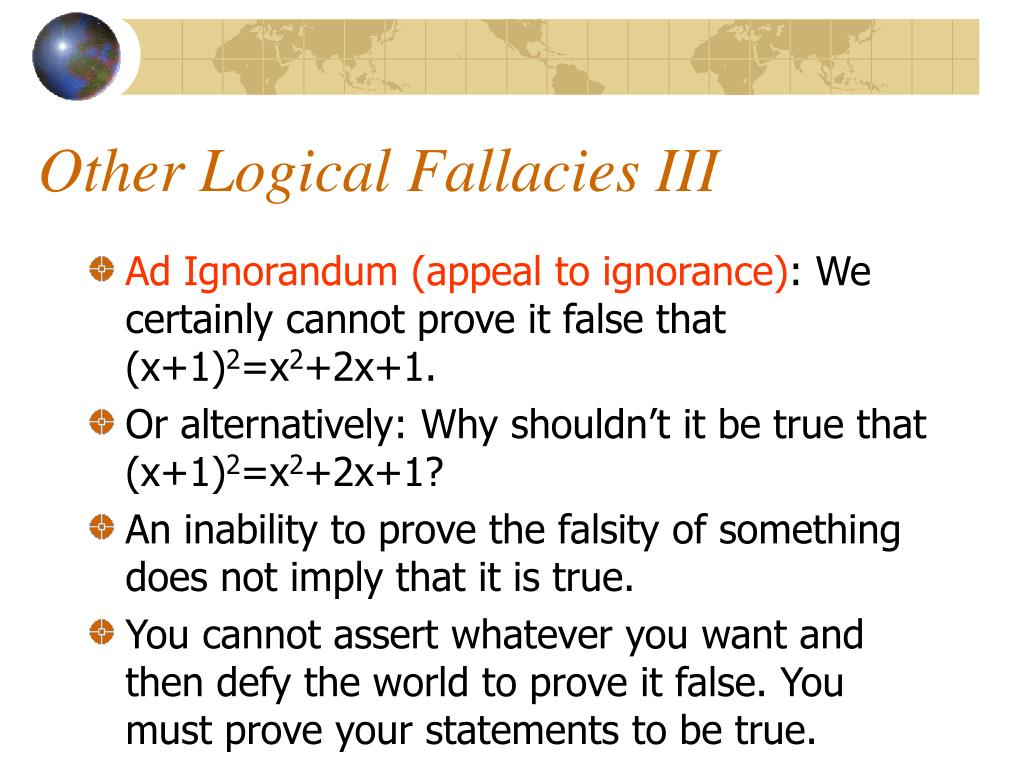 Other Logical Fallacies III