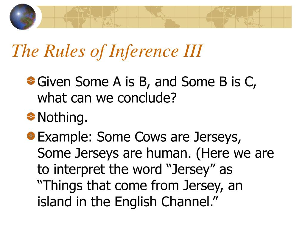 The Rules of Inference III