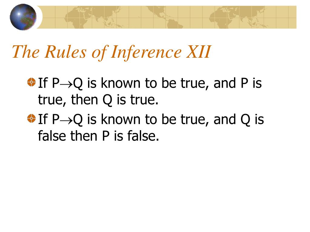 The Rules of Inference XII