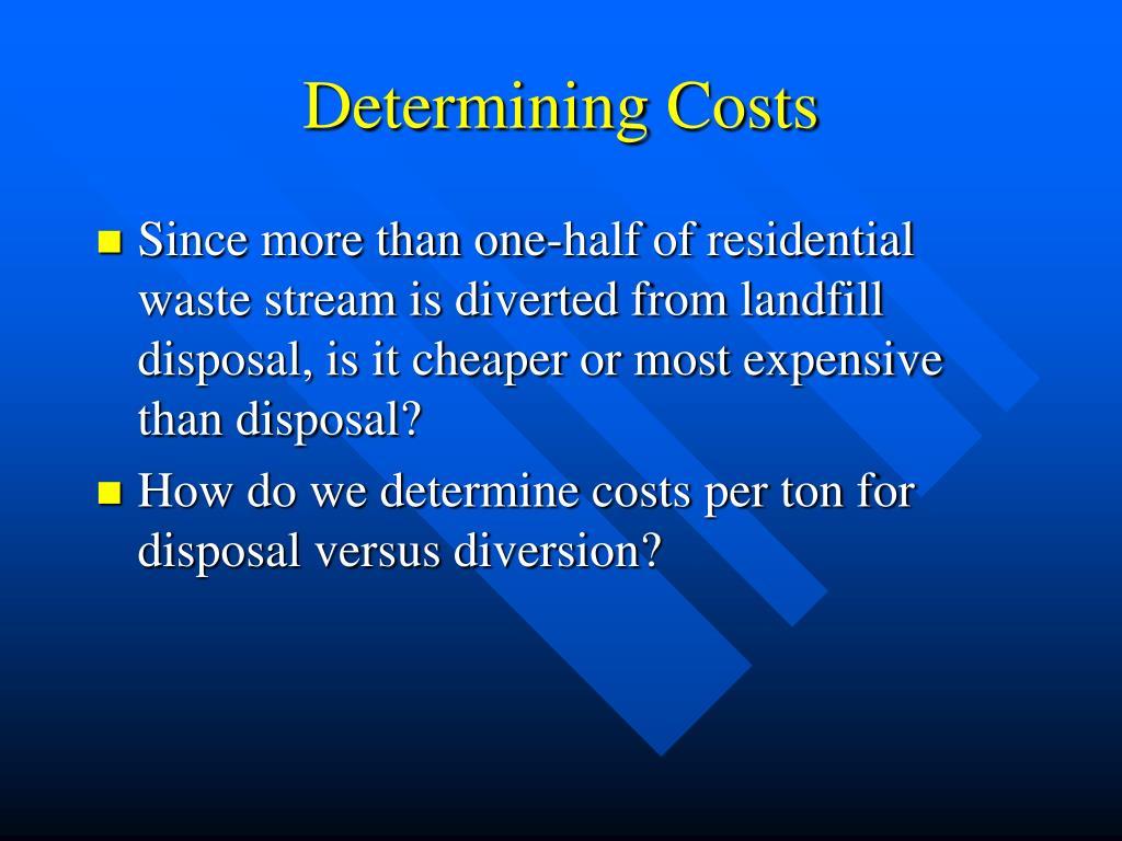 Determining Costs