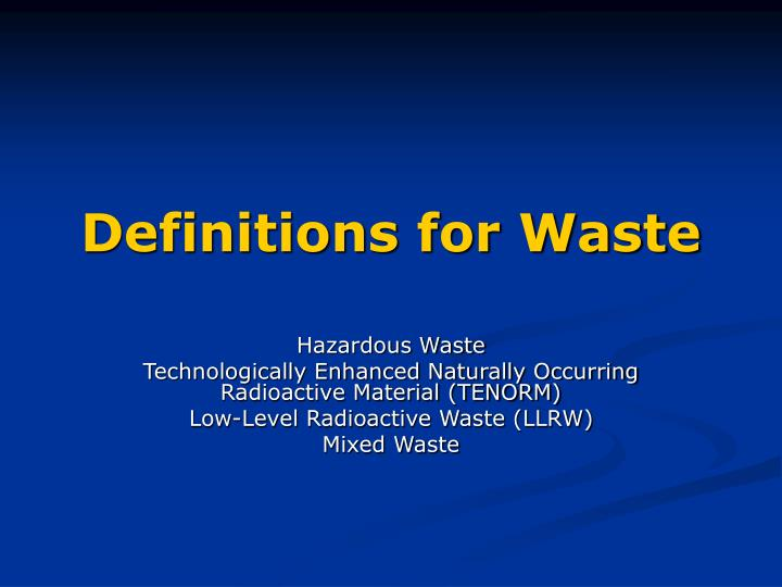 Definitions for waste