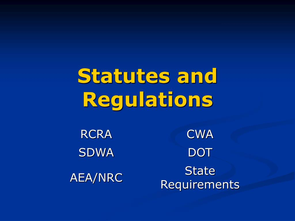 Statutes and Regulations