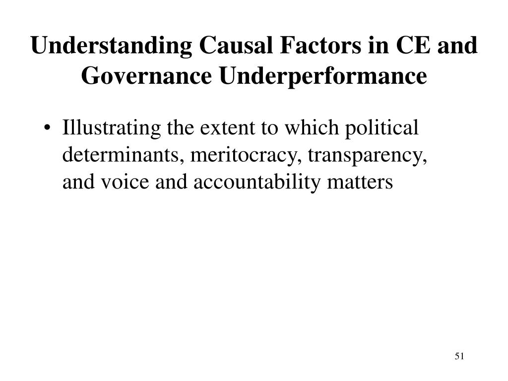 Understanding Causal Factors in CE and Governance Underperformance