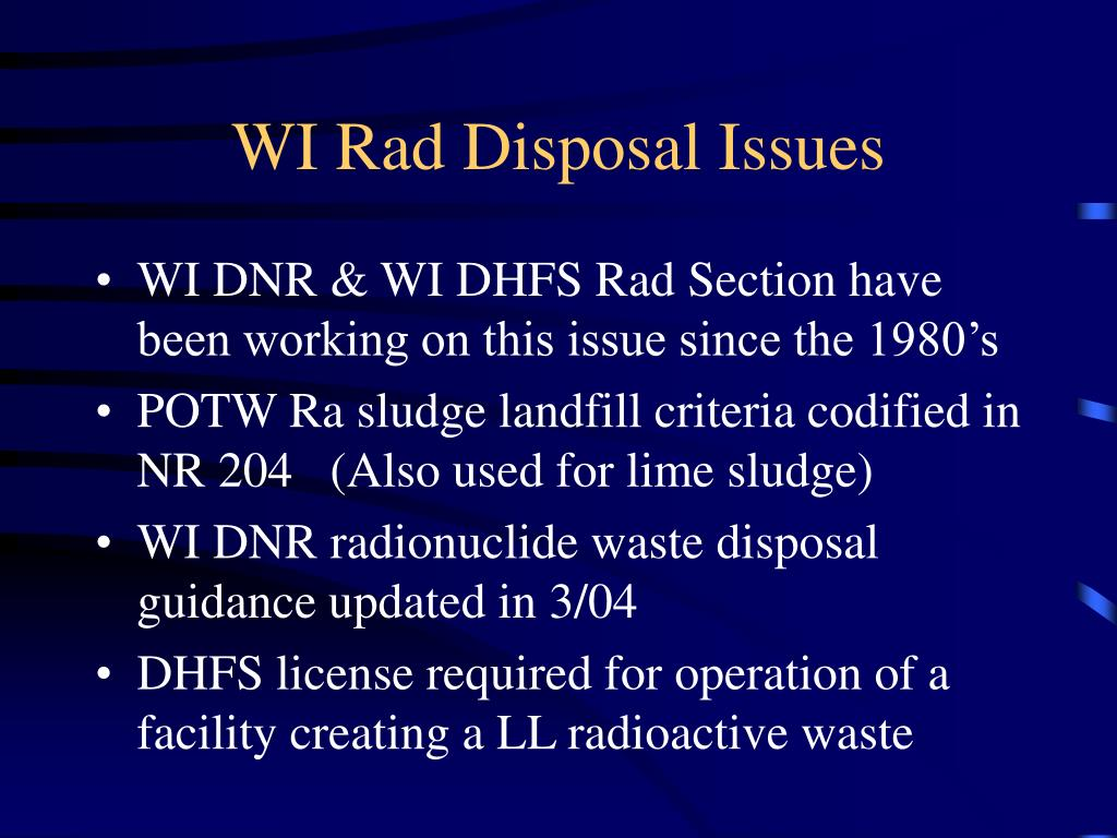 WI Rad Disposal Issues