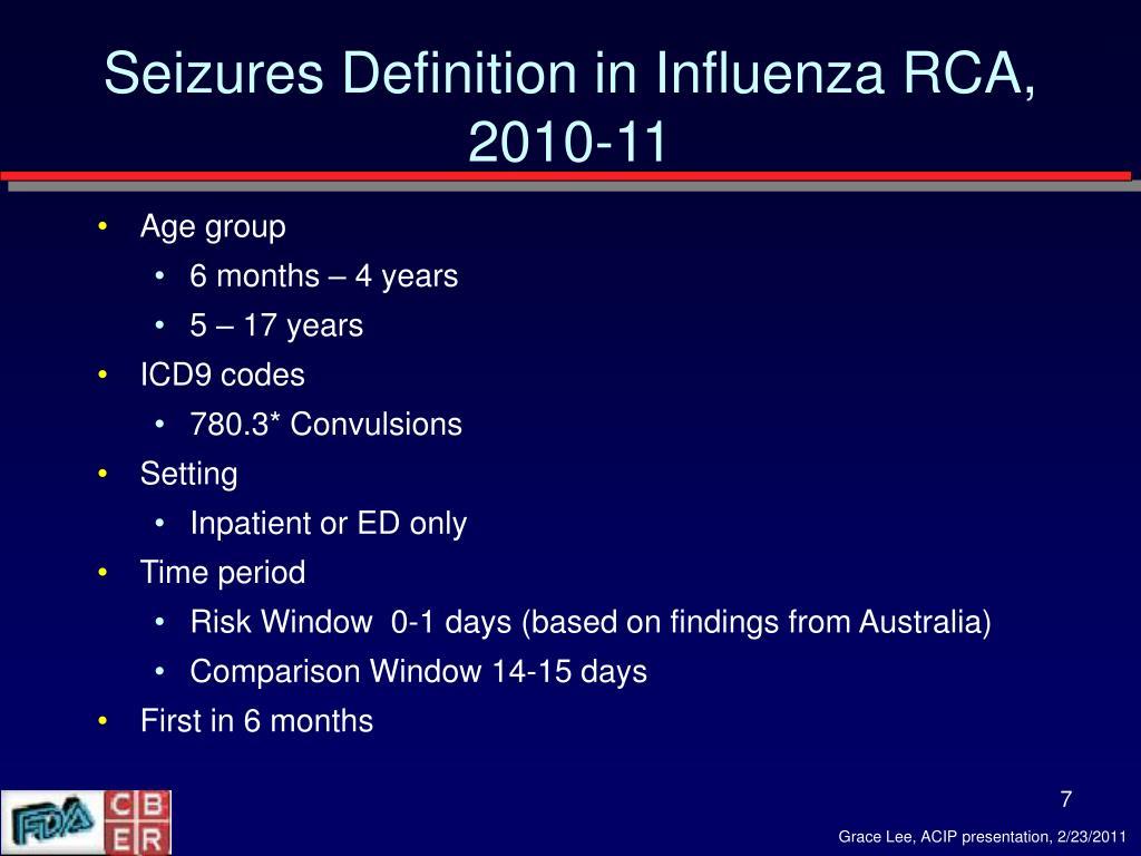 Seizures Definition in Influenza RCA, 2010-11