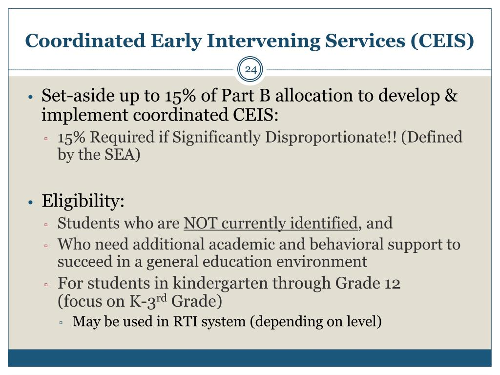 Coordinated Early Intervening Services (CEIS)