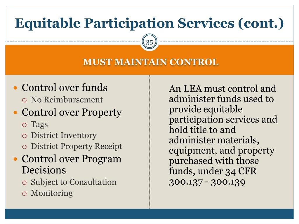 Equitable Participation Services (cont.)