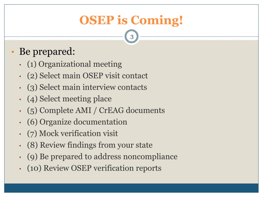 OSEP is Coming!