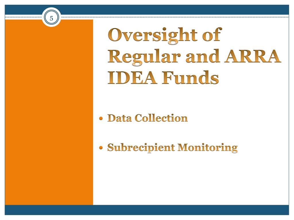 Oversight of Regular and ARRA IDEA Funds