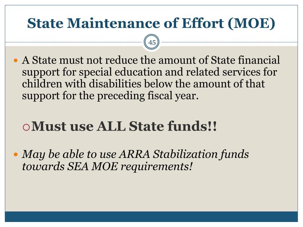 State Maintenance of Effort (MOE)