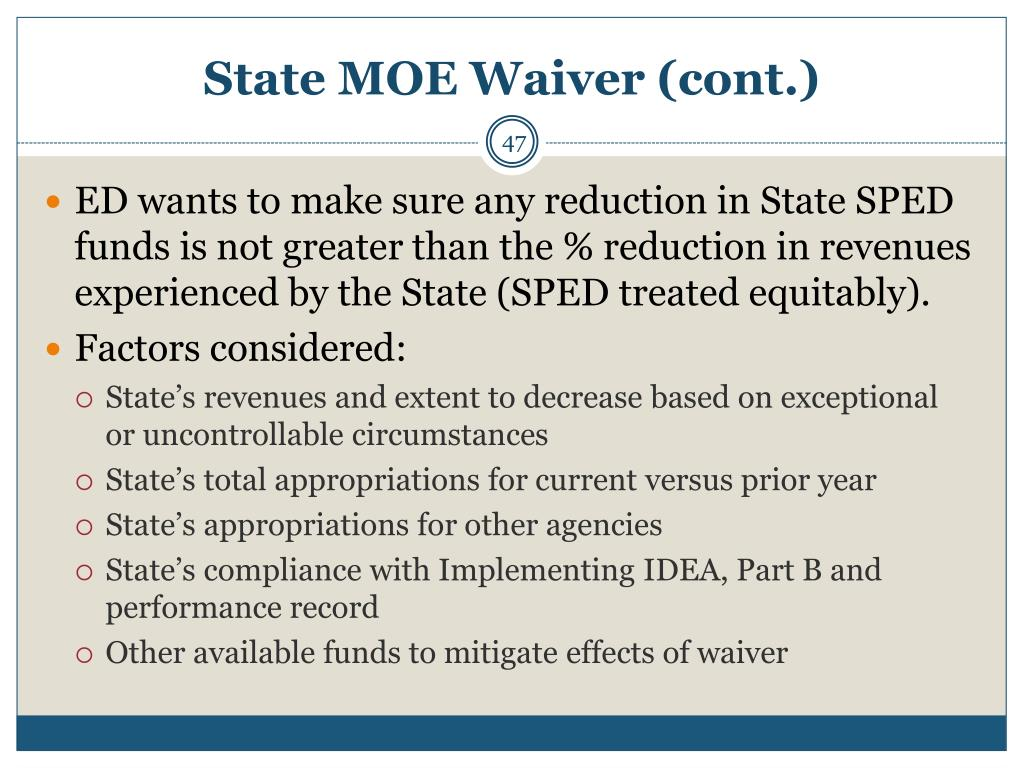 State MOE Waiver (cont.)