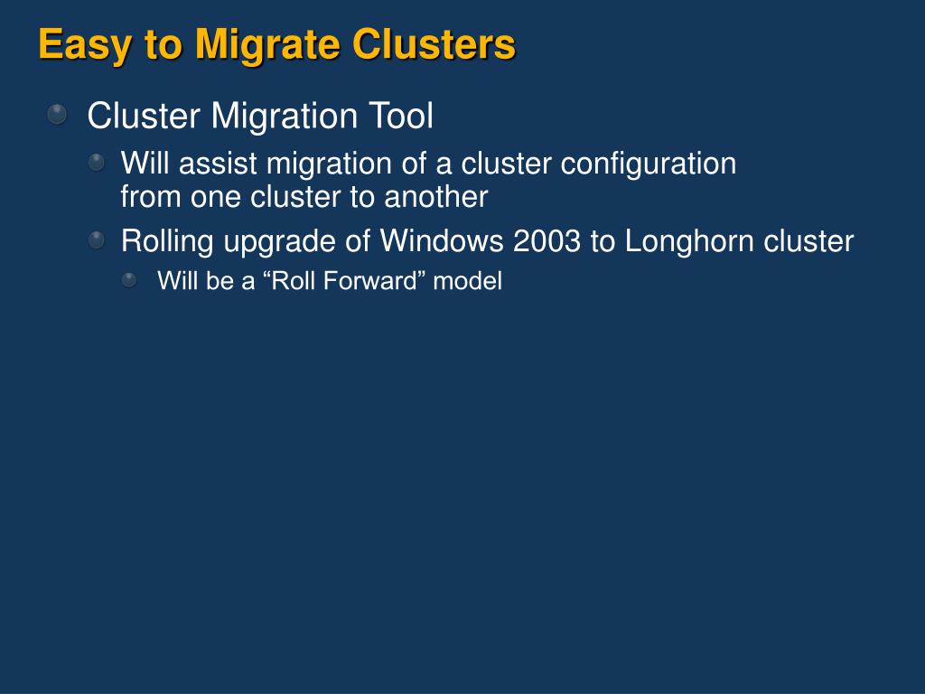 Easy to Migrate Clusters