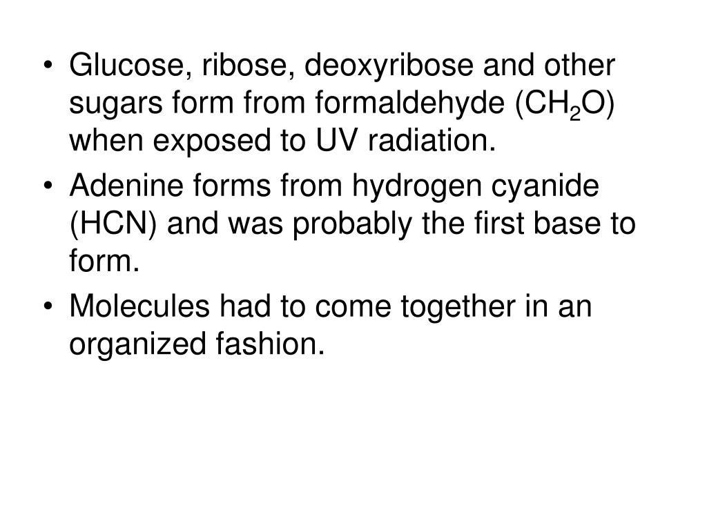 Glucose, ribose, deoxyribose and other sugars form from formaldehyde (CH
