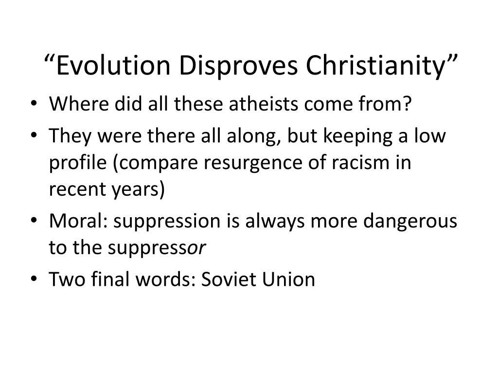 """Evolution Disproves Christianity"""