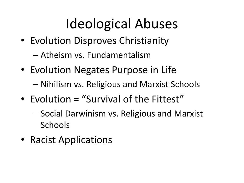 Ideological Abuses