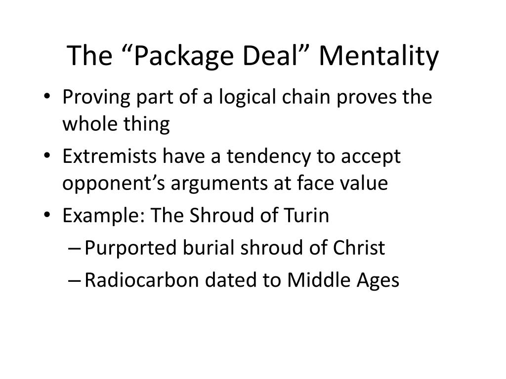 """The """"Package Deal"""" Mentality"""