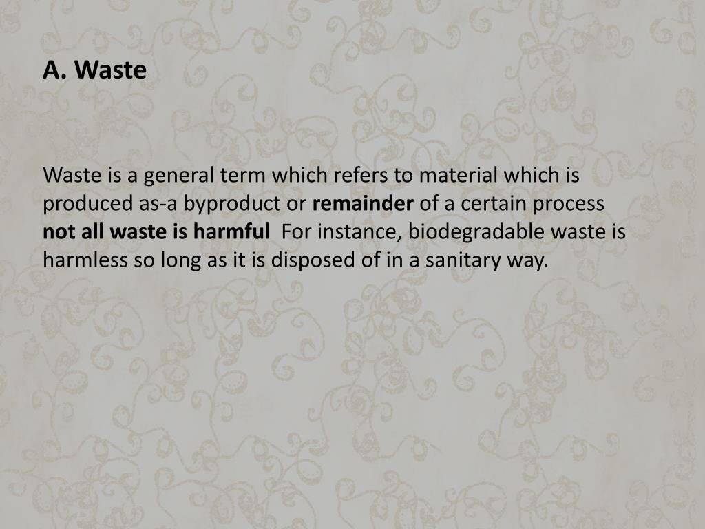 A. Waste