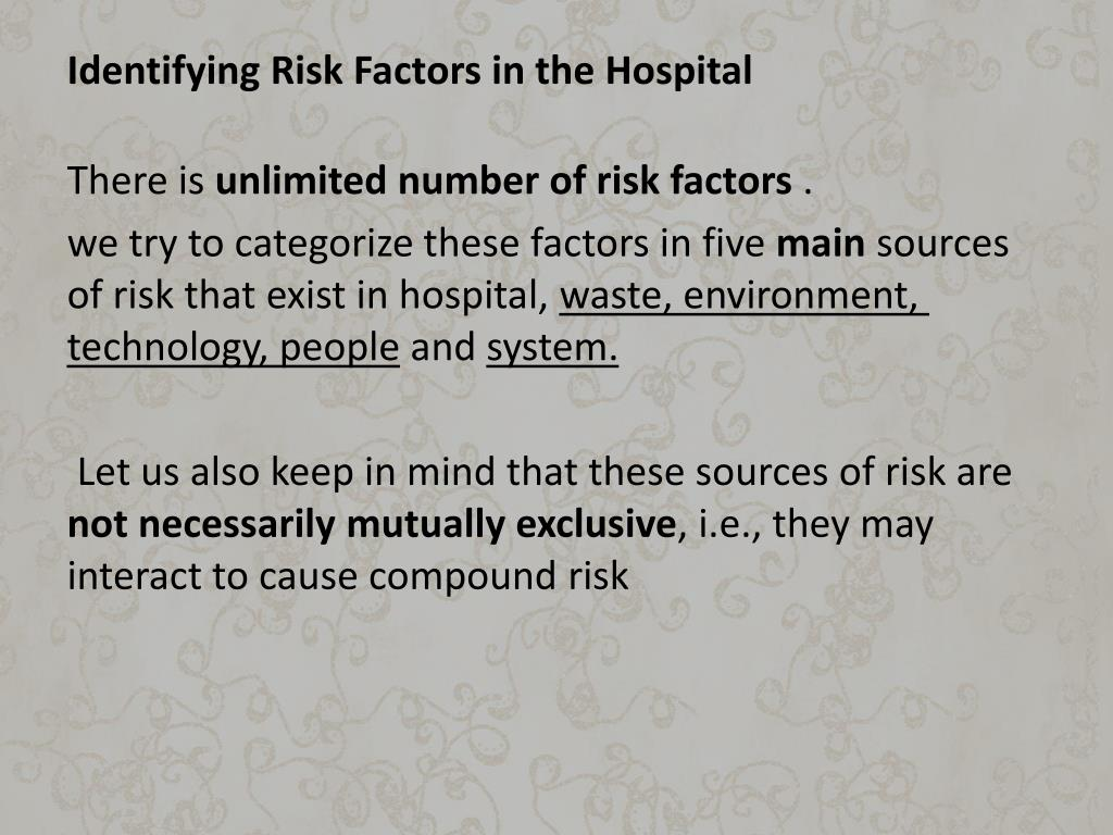 Identifying Risk Factors in the Hospital