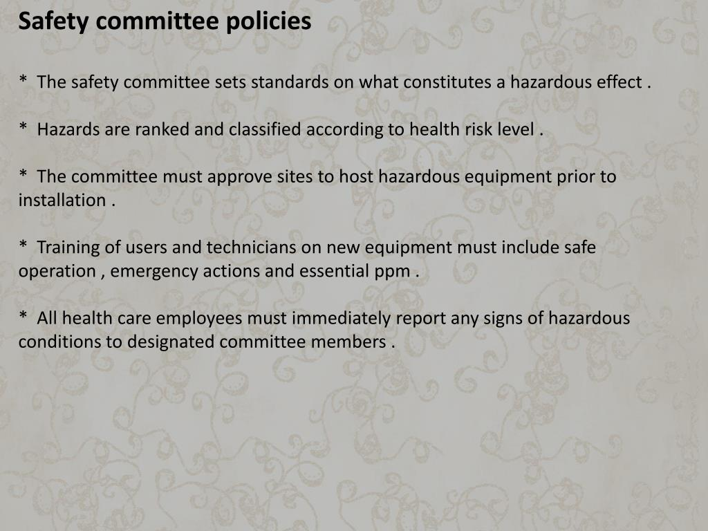 Safety committee policies