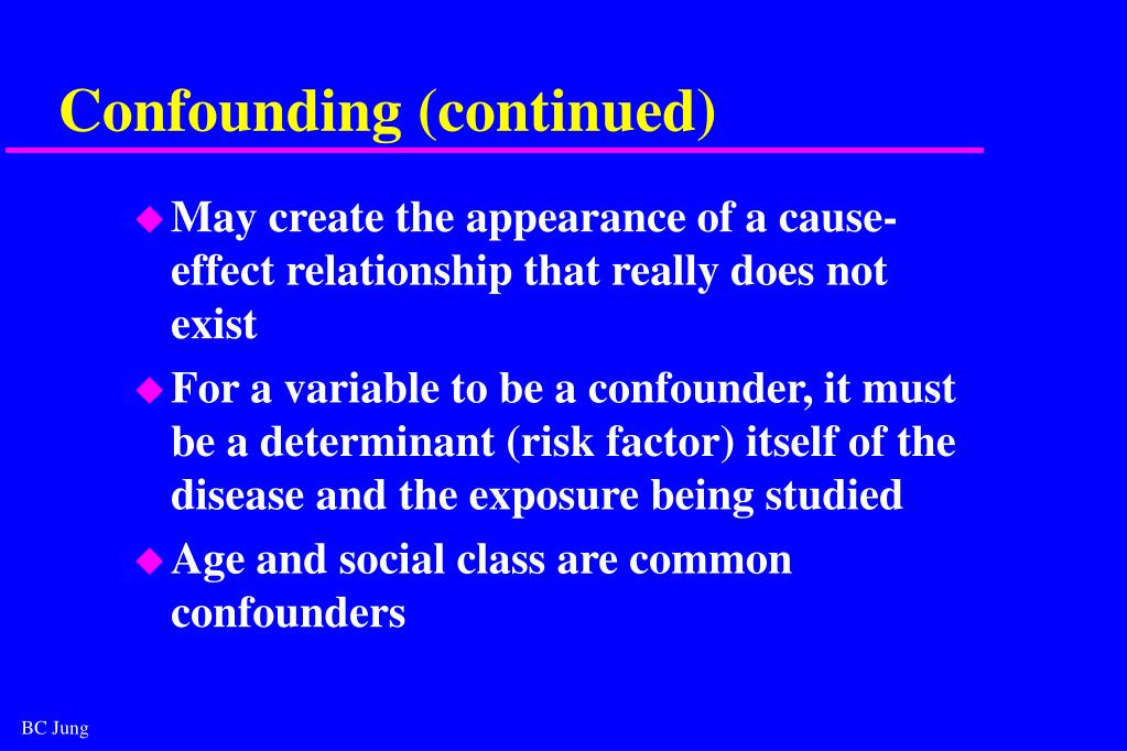 Confounding (continued)