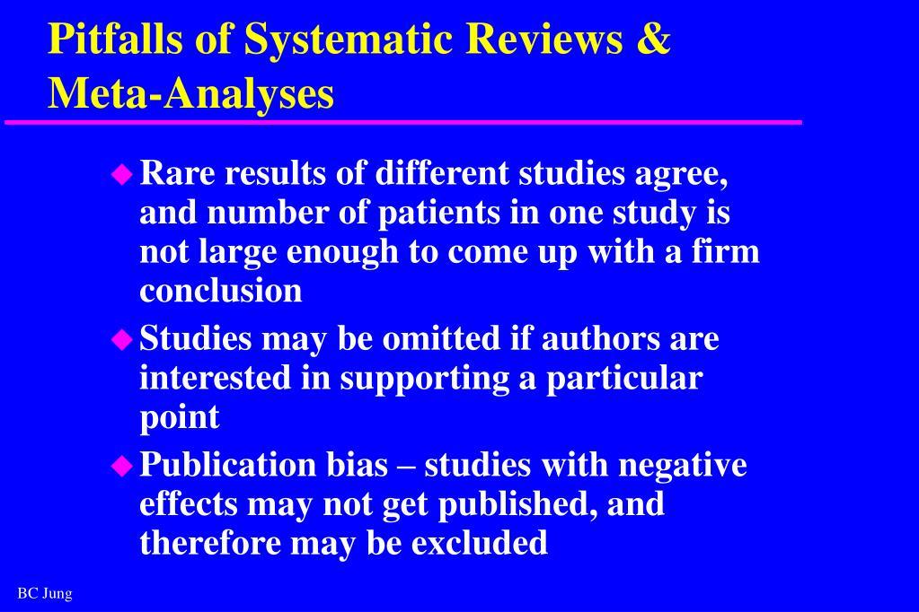Pitfalls of Systematic Reviews &
