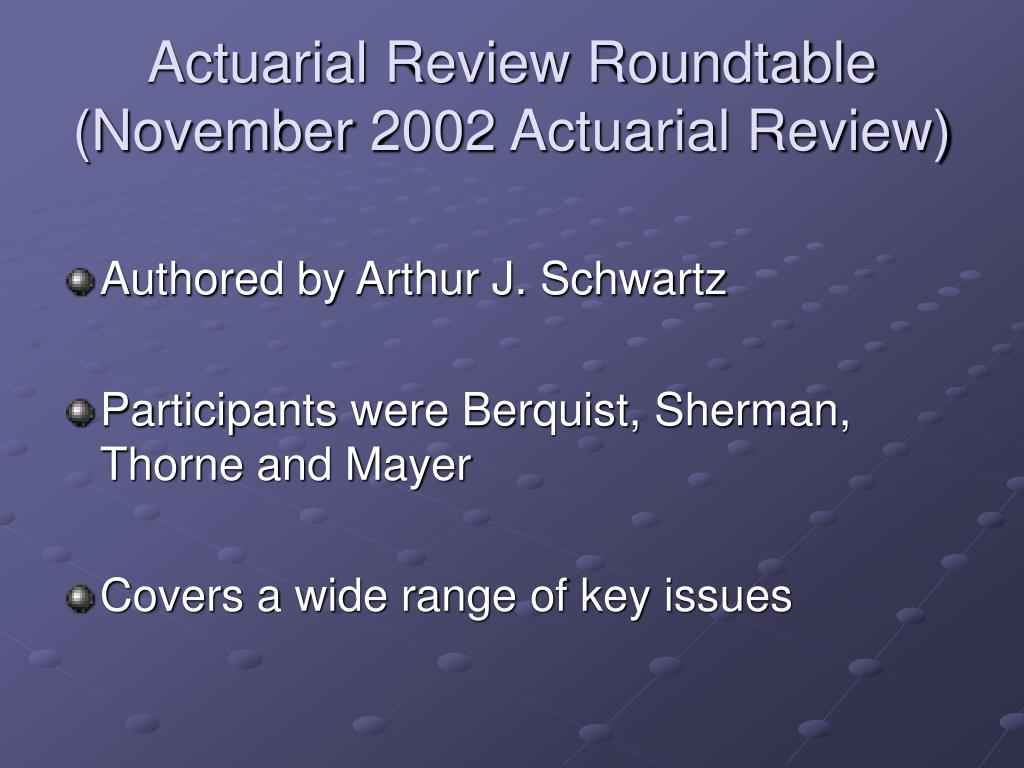 Actuarial Review Roundtable (November 2002 Actuarial Review)