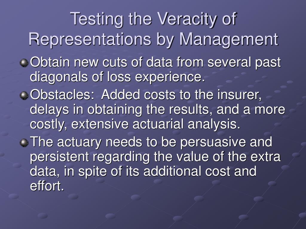 Testing the Veracity of Representations by Management