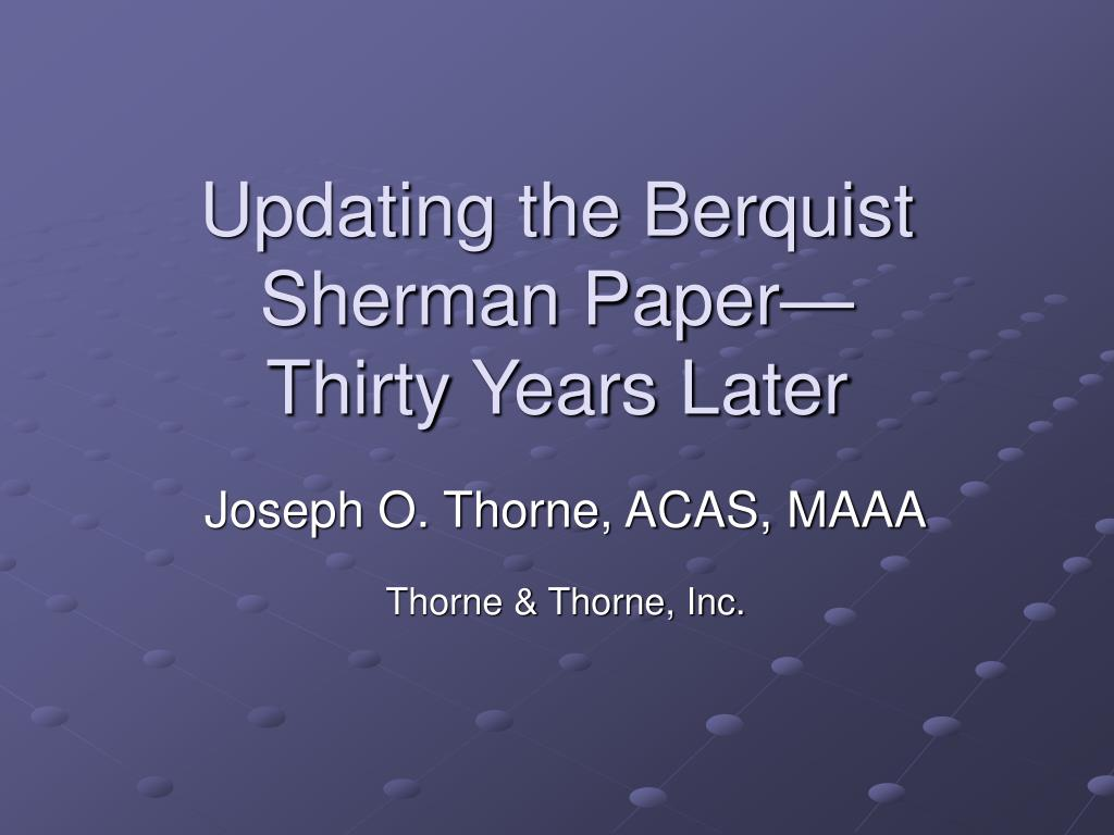Updating the Berquist Sherman Paper—