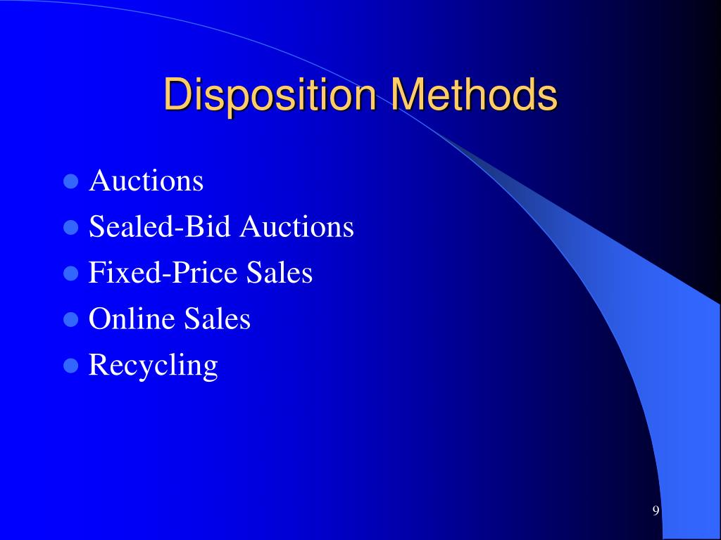 Disposition Methods
