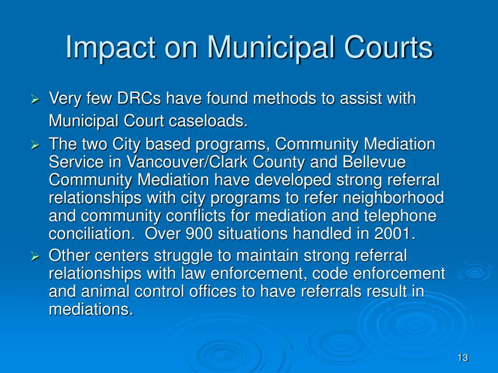 Impact on Municipal Courts