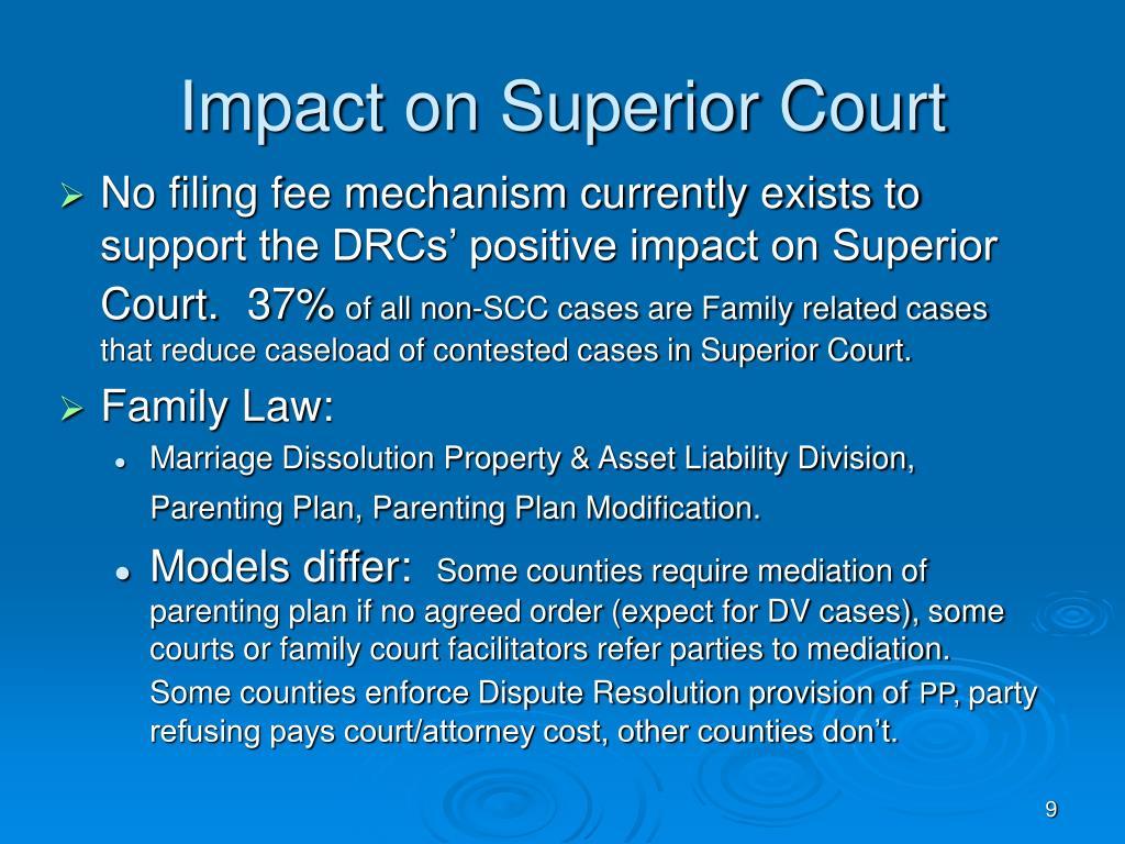 Impact on Superior Court