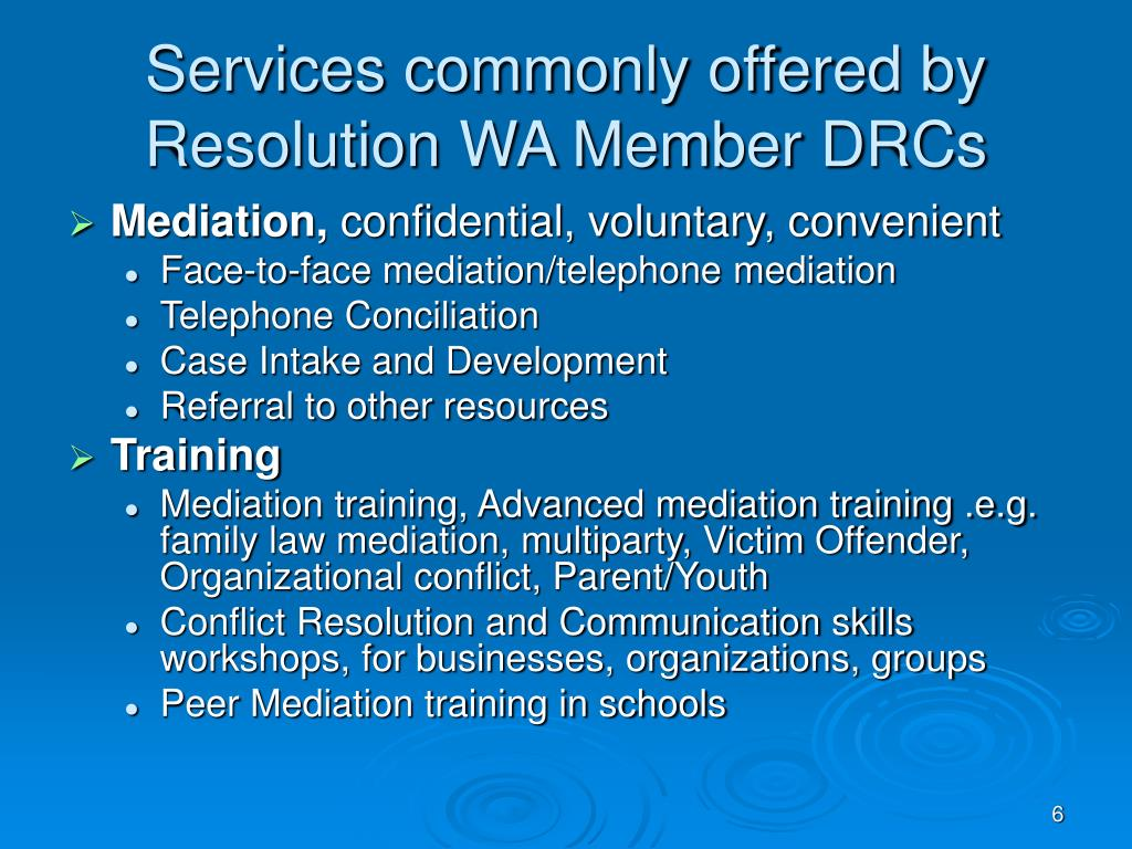 Services commonly offered by Resolution WA Member DRCs