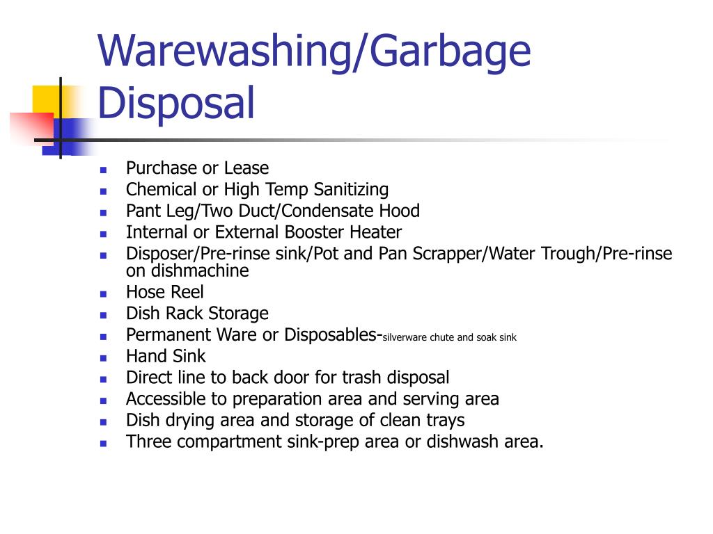 Warewashing/Garbage Disposal