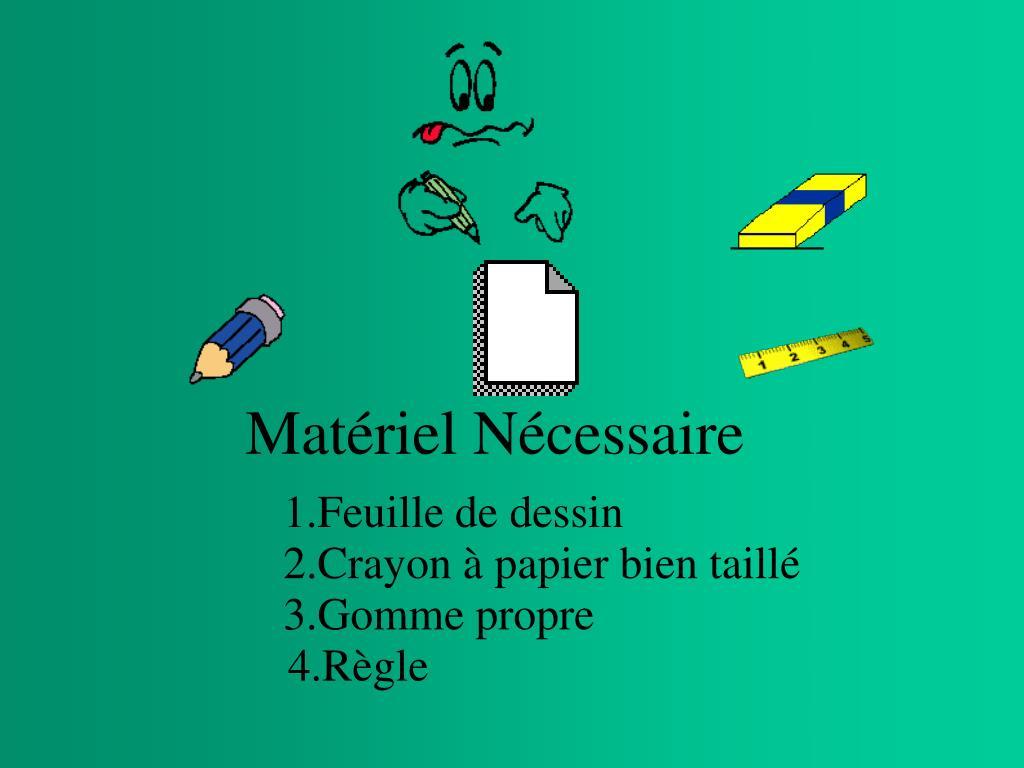 Matériel Nécessaire
