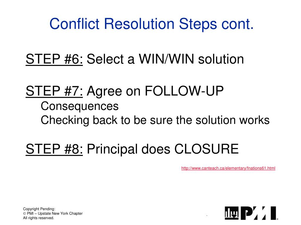 Conflict Resolution Steps cont.