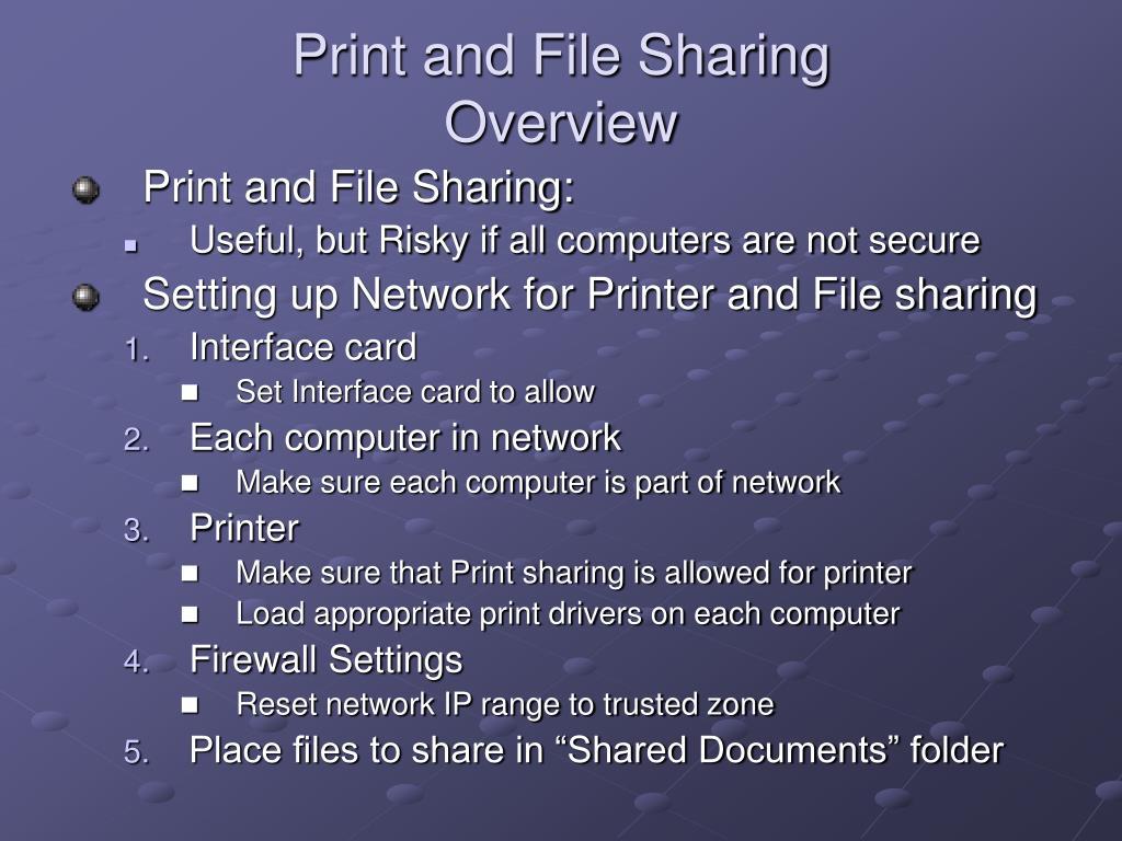 Print and File Sharing