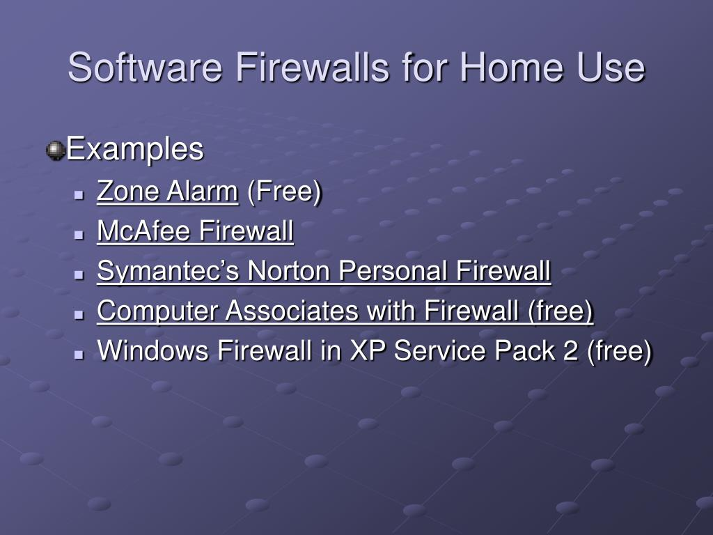 Software Firewalls for Home Use